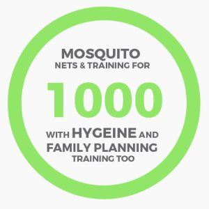 1000 Mosquito Nets, Hygiene and Family Planning